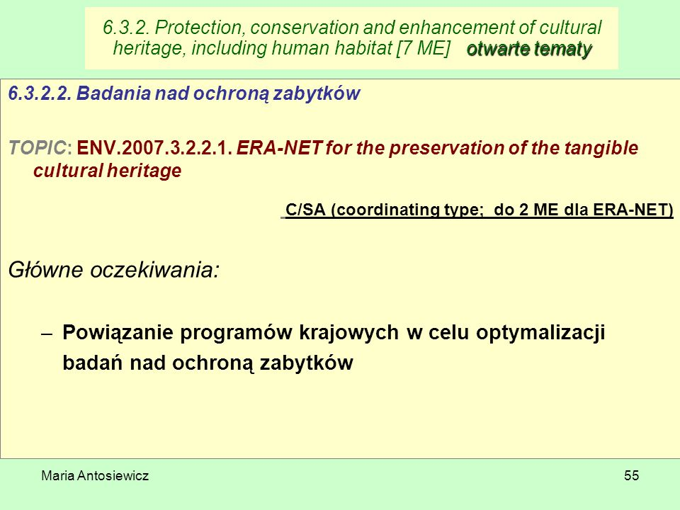 6.3.2. Protection, conservation and enhancement of cultural heritage, including human habitat [7 ME] otwarte tematy